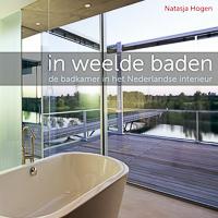 N. Hogen, Baden in weelde, Amsterdam 2012 (www.stokerkade.nl)